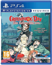 Groundhog Day: Like Father Like Son VR (PS4)